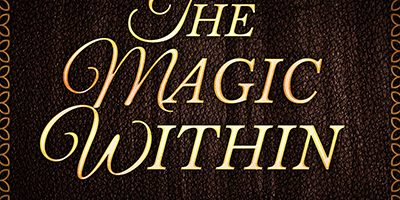 The Magic Within: A Spellbinding Anthology